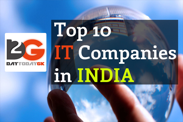 List of Top 10 IT Companies in India Explained in Detail