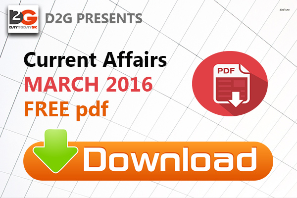 Current Affairs March 2016 PDF