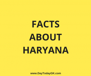 Facts about Haryana