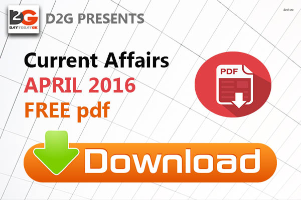Current Affairs April 2016 PDF