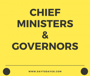 Chief Ministers and Governors