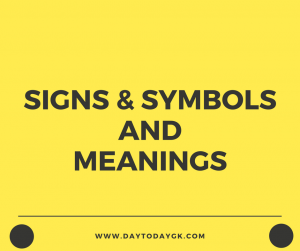 Signs and Symbols And Their Meanings