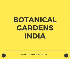 Botanical Gardens in India