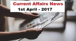 Some important current affairs in April 2017