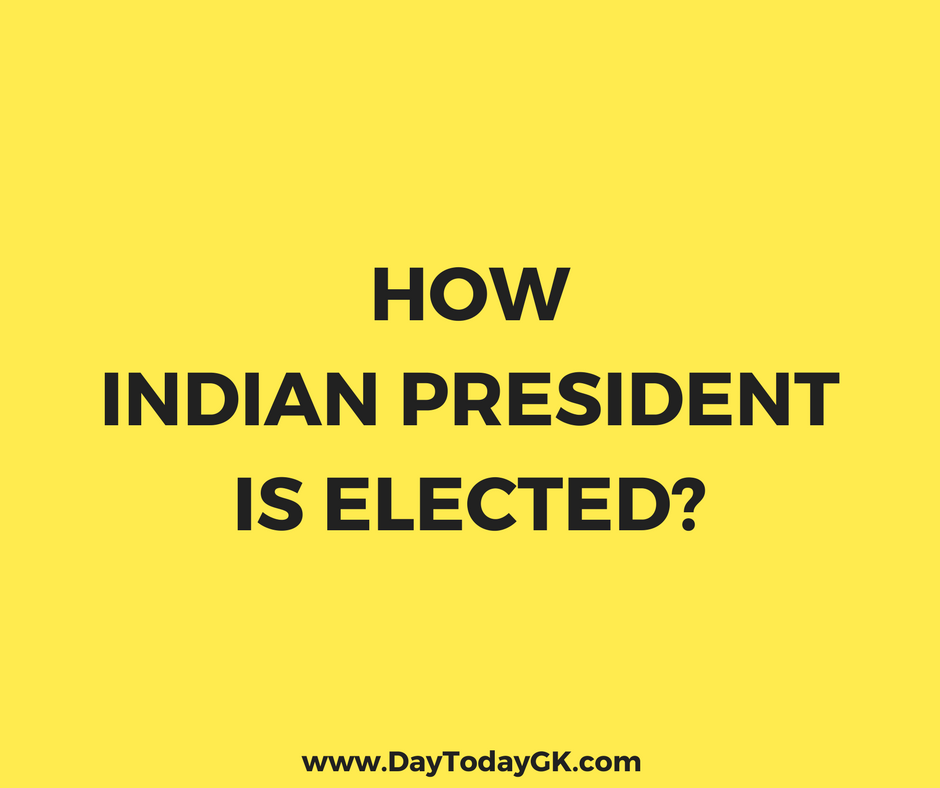 How President is Elected in India?