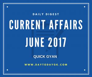 Current Affairs June 2017