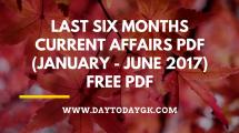 Last Six Months Current Affairs 2017 PDF
