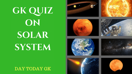 GK Quiz on Solar System