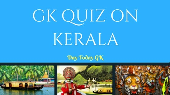 GK Quiz on Kerala