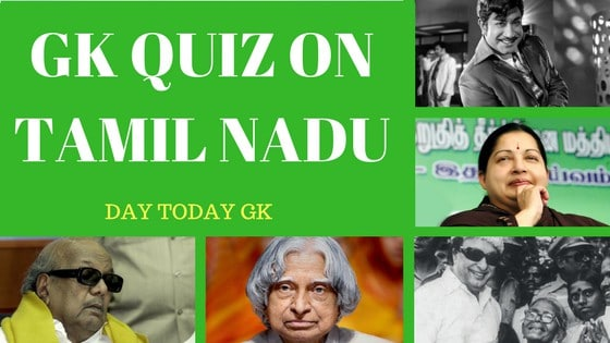 GK Quiz on Tamil Nadu with Answers