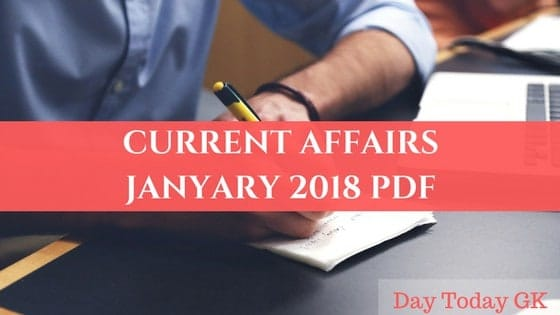 Current Affairs January 2018 PDF