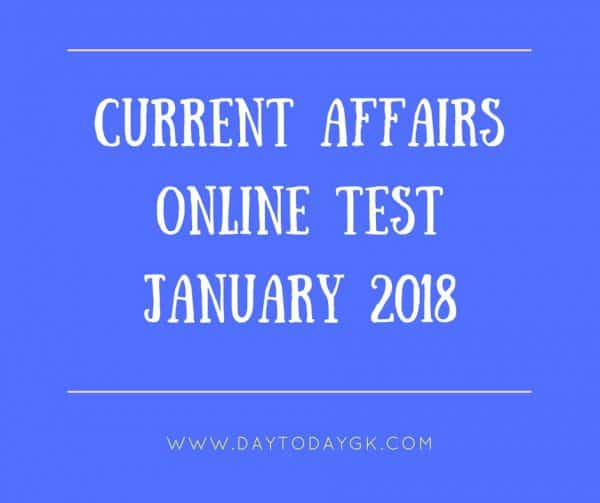 Current Affairs Online Test - January 2018