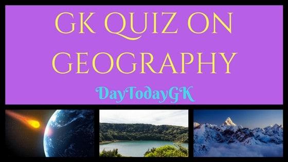 GK Quiz on Georaphy