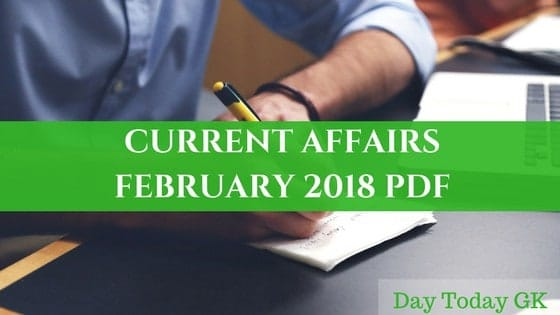 Current Affairs February 2018 PDF