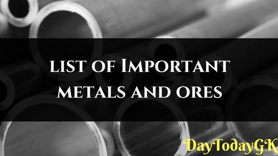 Metals and their ores