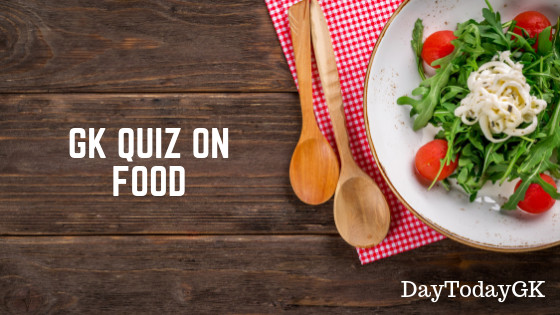 GK Quiz on Food