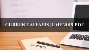 Current Affairs July 2019 PDF - Download Free Capsule - Day