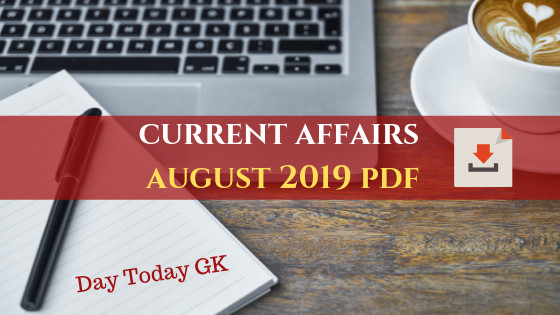 Current Affairs August 2019 PDF | Download FREE Capsule